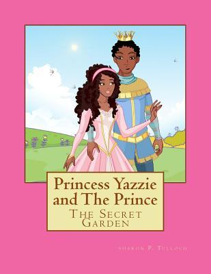 Princess Yazzie and the Prince by Sharon P. Tulloch