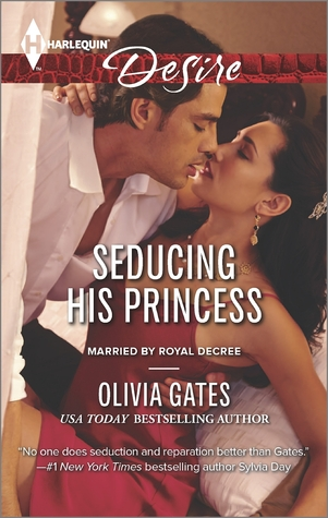 Seducing His Princess (Married by Royal Decree, #3)