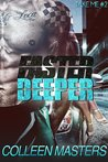 Faster Deeper