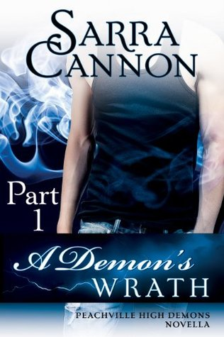 A Demon's Wrath: Part I (Peachville High Demons, #6.1)
