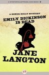 Emily Dickinson Is Dead (The Homer Kelly Mysteries)