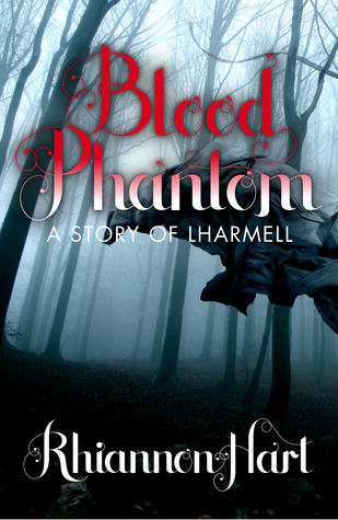 Blood Phantom (Lharmell, #0.5)