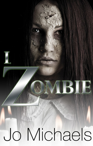 I Zombie by Jo Michaels