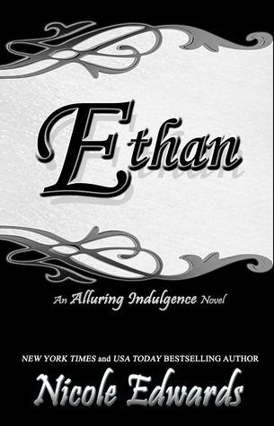 Ethan (Alluring Indulgence, #4)