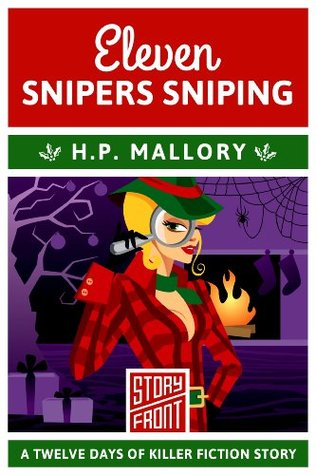 Eleven Snipers Sniping: 12 Days of Christmas series (A Short Story)