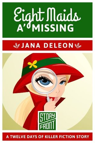 Eight Maids a' Missing: 12 Days of Christmas series (A Short Story)