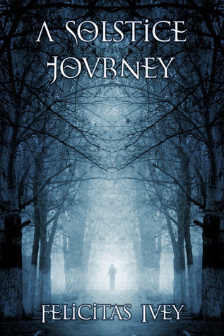 Book Review: A Solstice Journey by Felicitas Ivey [Advent Calender Event]