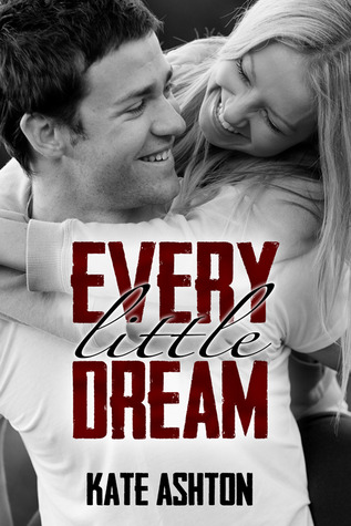 Every Little Dream by Kate  Ashton