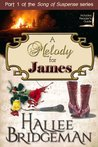 A Melody for James (Christian Romantic Suspense) (Song of Suspense)