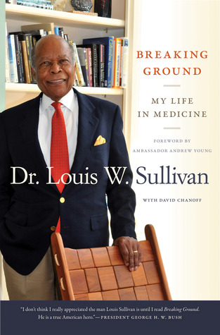 Breaking Ground by Louis W. Sullivan