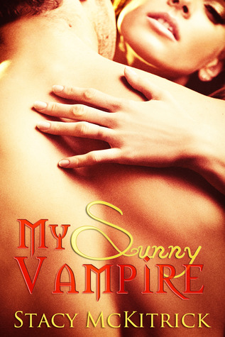 My Sunny Vampire by Stacy McKitrick