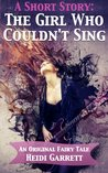 A Short Story: The Girl Who Couldn't Sing (Once Upon a Time Today 0.75)