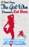 A Short Story: The Girl Who Dreamed of Red Shoes(Once Upon a Time Today, 0.5)
