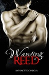 Wanting Reed (Break Me, #2)