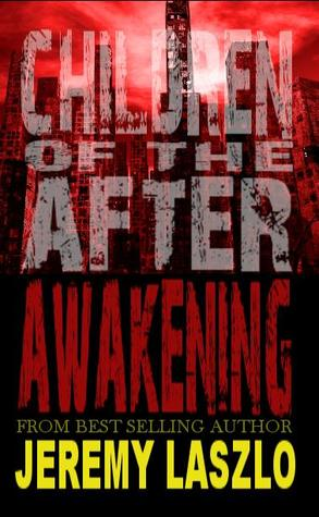 Awakening (Children of the After, #1)