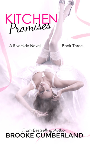Kitchen Promises by Brooke Cumberland