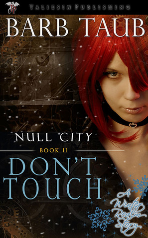 Don't Touch (Null City, #2)