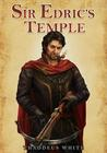 Sir Edric's Temple