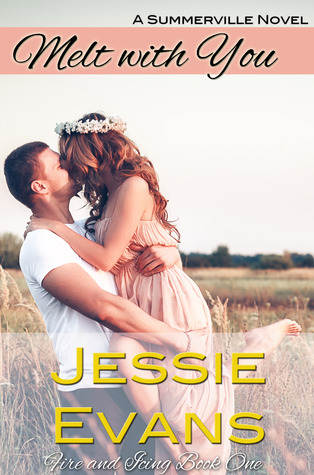 Melt With You (Fire and Icing #1)