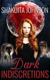 Dark Indiscretions (Dark Indiscretions, #1)