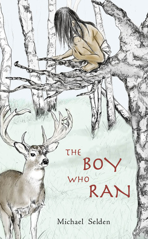 The Boy Who Ran by Michael Selden