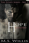 Hope Restrained (The Estate, #2)