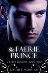 The Faerie Prince (Creepy Hollow, #2)