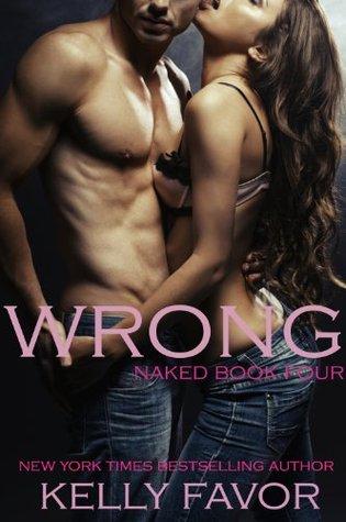 Wrong (Naked, #4)