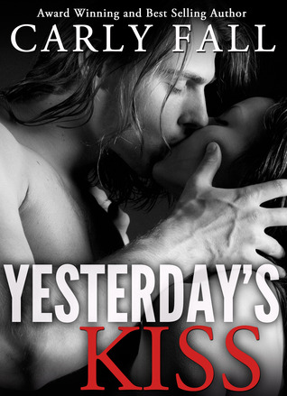 Review: Yesterday's Kiss by Carly Fall