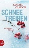 Schneetreiben: Kriminalroman