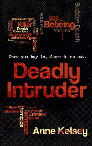 Deadly Intruder