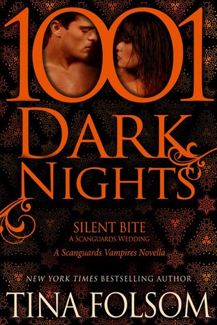 Silent Bite: A Scanguards Wedding (1001 Dark Nights) (Scanguards, #8.5)