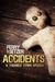 Accidents - A Tremble Town Episode