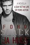 SLACK: A Day in the Life of Ford Aston (Rook and Ronin Spinoff)