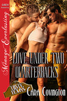Love Under Two Quarterbacks