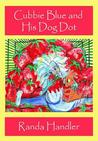 Cubbie Blue and His Dog Dot - Book 1