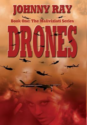Drones by Johnny Ray