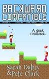 Backward Compatible: A Geek Love Story
