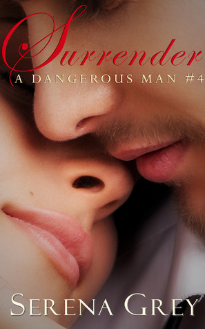 Surrender (A Dangerous Man #4)