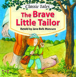 The Brave Little Tailor by Jane Belk Moncure