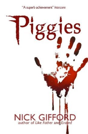 Piggies by Nick Gifford