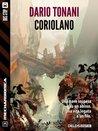 Coriolano: 3 (Mechardionica) (Italian Edition)