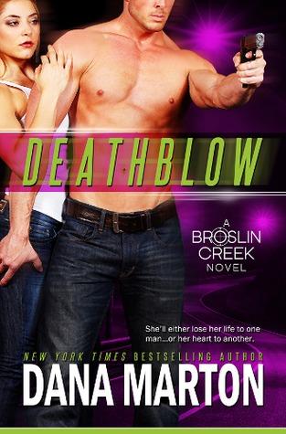 Deathblow (Broslin Creek #4)