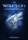 The Wolf's Cry (The Semei Trilogy, #1)