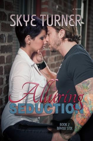 Alluring Seduction (Bayou Stix, #2)