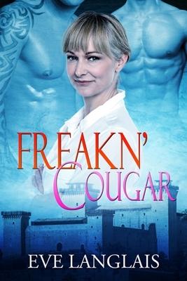 Freakn' Cougar (Freakn' Shifters, #6)