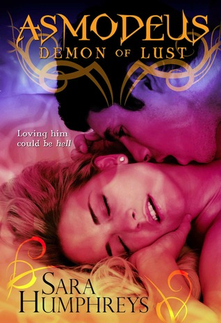 ASMODEUS Demon of Lust by Sara  Humphreys