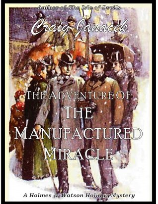The Adventure of the Manufactured Miracle