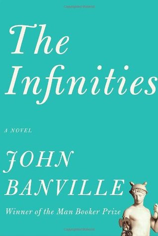 The Infinities (Borzoi Books)