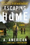 Escaping Home  (Going Home, #3)